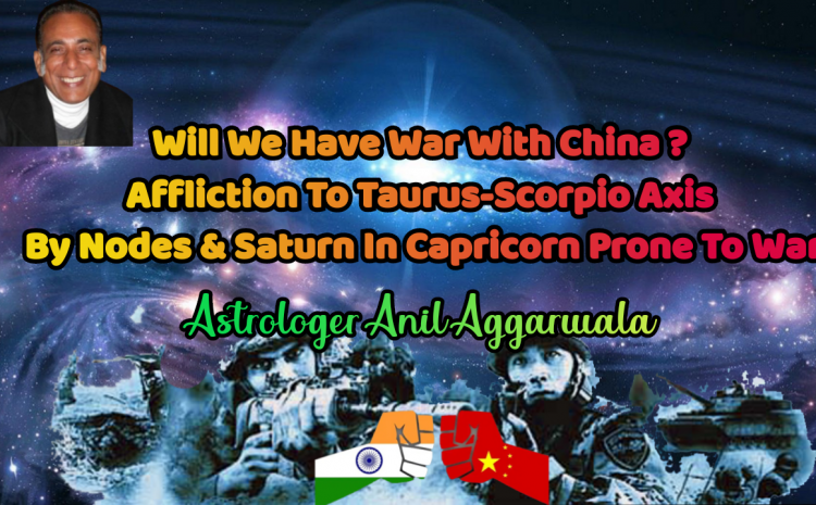 Moon Transit Over Transit Stationary Mars From 6th-7th Sept. 2020 Prone For Brawl With China Getting Ugly Astrologer Anil Aggarwala